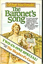 The Baronet's Song [and] The Shepherd's…