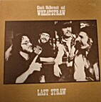 Last Straw by Chuck McDermott and Wheatstraw