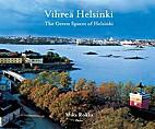 Vihreä Helsinki by Mika Rokka