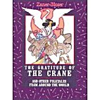 Gratitude of the Crane and Other Folktales…