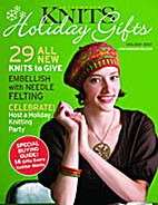 Interweave Knits Holiday Gifts 2007 by…