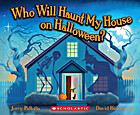 Who Will Haunt My House on Halloween? by…