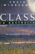 Class in Australia by Craig McGregor