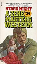 Stagg Night (Zeke Masters, #24) by Zeke…