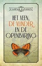 Het veen, de vlinder en de openbaring by…
