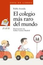 EL COLEGIO MAS RARO DEL MUNDO by Pablo…