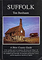 Suffolk (County Guides) by Tim Buxbaum