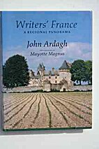 Writer's France: A Regional Panorama by John…