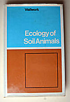 Ecology of soil animals by J. A. Wallwork