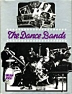 The Dance Bands by Brian Rust