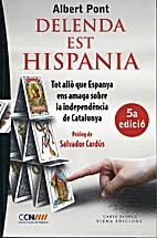 Delenda est Hispania : tot allò que Espanya…