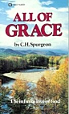 All of Grace by C. H. Spurgeon