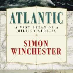 Atlantic The Biography Of An Ocean By Simon Winchester border=