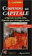 Compendio del Capitale: l'operaio ha fatto…
