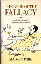 The Book of the Fallacy: a training manual…