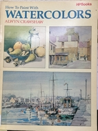 How To Paint With Watercolors by Alwyn…
