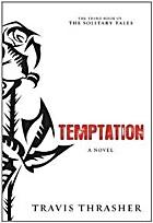 Temptation: A Novel (Solitary Tales Series)…