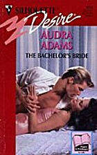 The Bachelor's Bride by Audra Adams