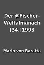 Der @Fischer-Weltalmanach [34.]1993 by Mario…
