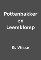 Pottenbakker en Leemklomp by G. Wisse