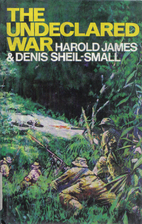 The undeclared war by Harold James