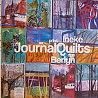 Journal Quilts, Dye & Print by Ineke Berlyn