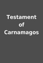 Testament of Carnamagos