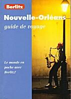 La Nouvelle-Orléans (Guide de voyage) by…