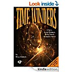 Time Winders: A Sexy, Long Distance, Time…