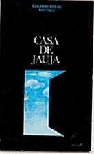Casa de Jauja by Edgardo Rivera Martínez