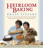 Heirloom cooking with the Brass sisters,…