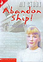 Abandon Ship! : The Diary of Debbie…