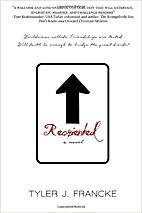 Reoriented by Tyler J. Francke