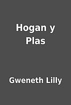 Hogan y Plas by Gweneth Lilly