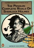 Penguin Complete Rivals of Sherlock Holmes…