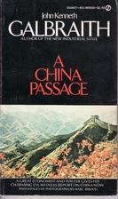 A China Passage by John Kenneth Galbraith