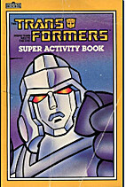 The Transformers Super Activity Book by…