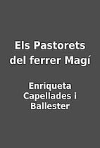Els Pastorets del ferrer Magí by…