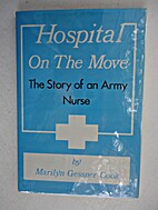 Hospital on the Move: The Story of an Army…