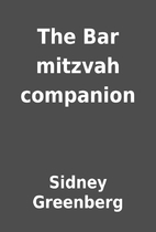 The Bar mitzvah companion by Sidney…