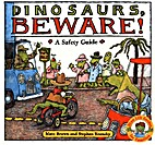 Dinosaurs, Beware!: A Safety Guide (Dino…