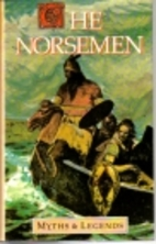 The Norsemen: Myths and Legends by H.A.…