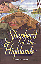 Shepherd of the Highlands by Lily Bear