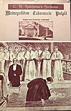C. H. Spurgeon's Sermons: Metropolitan…