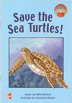 Save the Sea Turtles! (Leveled Books [5]) by…