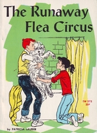 The Runaway Flea Circus by Patricia Lauber