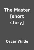The Master [short story] by Oscar Wilde