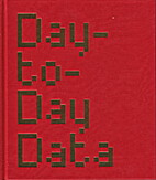 Day-to-day Data: An Exhibition of Artists…
