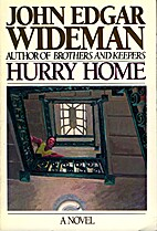 Hurry Home by John Wideman