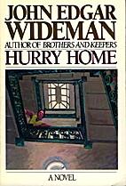 Hurry Home by John Edgar Wideman